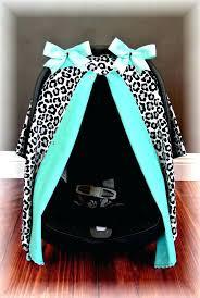 boy car seat canopy baby car seat canopy car seat canopy car seat cover cheetah teal