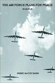 Air Force Plans for Peace: Perry McCoy Smith: 9781932080841: Amazon.com:  Books
