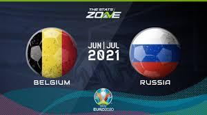 UEFA EURO 2020 – Belgium vs Russia Preview & Prediction - The Stats Zone