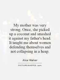 Quotes About Strong Mothers 40 Quotes Stunning Strong Mother Quotes