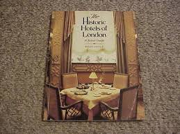 The Historic Hotels of London by Wendy Arnold (1986, Paperback) / Free  Shipping! 9780030073045 | eBay