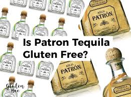 Patrón is a brand of tequila products by the patrón spirits company with 40% alcohol in each bottle. Is Patron Tequila Gluten Free Glutenbee