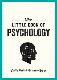 The Little Book of Psychology by Ralls, Emily (ebook)