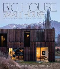 Small Picture Big House Small House Patrick Reynolds 9781869798468