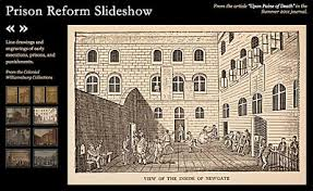 cruel and unusual prisons and prison reform the colonial online extras
