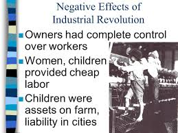 effects of the industrial revolution ppt video online  negative effects of industrial revolution