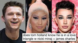James charles is covergirl's first cover boy — and that is freaking out one mom. Nicki Minaj And Tom Holland Dating Memes Are Back After Nicki S Baby Announcement Popbuzz