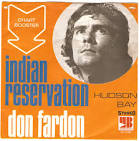 Indian Reservation by Don Fardon