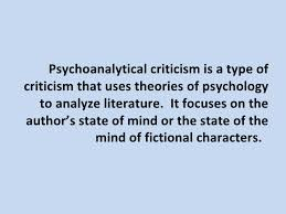 psychoanalytical criticism psychoanalytical criticism 2