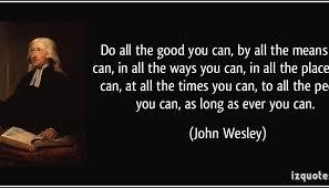 John Wesley Quotes 42 Stunning Hillary Clinton Wesley Reagan Lincoln Juicy Ecumenism