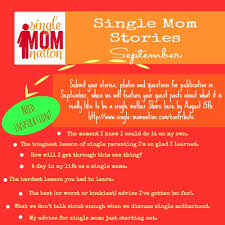 call for submissions tell us your single mom stories single mom  share your photo essays collages poems eharmony profiles however you d like to tell us what it is to be the amazing single mama you are