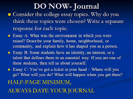 do now journal consider the college essay topics why do you  do now journal consider the college essay topics