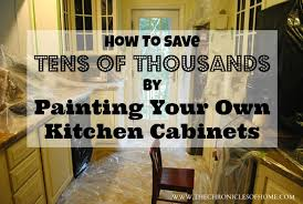 Small Picture How To Paint Your Own Kitchen Cabinets The Chronicles of Home