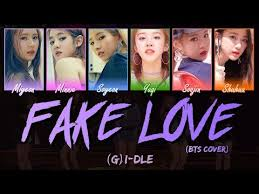 Youtube eng Cover bts rom 아이들 Fake i-dle han g Color-coded - Love lyrics 여자