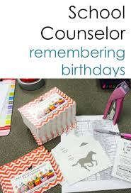 best ideas about school counselor office birthday cards from the counselor