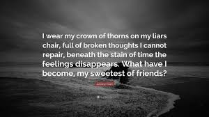 Johnny Cash Quote I Wear My Crown Of Thorns On My Liars Chair
