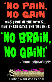 weightlifting and exercise no brain no gain getting back in  weightlifting exercise no brain no gain