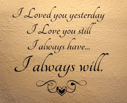 I Will Always Love You Quotes For Him Cool Short Sweet I Love You Quotes Love Dignity