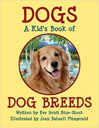 dogs a kid s book of dog breeds