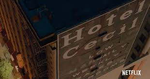 When is netflix's cecil hotel documentary's release date? Is The Cecil Hotel Still Open Here S How You Can Book A Stay