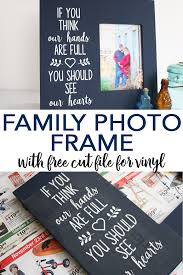 make a family photo frame with this free svg file includes more free svg files