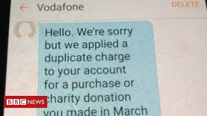 Vodafone Sorry For Charity Text Double Charging Glitch Bbc News