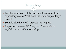 expository writing writing unit ppt video online 2 expository