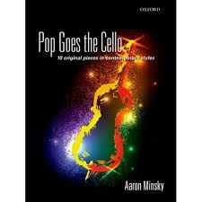 Pop Goes the Cello by Aaron Minsky   9780193399389   Booktopia