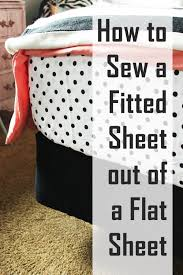 fitted sheet vs flat sheet how to sew a fitted sheet out of a flat sheet