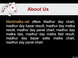 Madhur Matka About Us Mardmatka Net Offers Madhur Day Chart