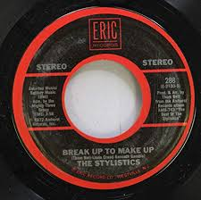the stylistics 45 rpm break up to make up you make me feel brand new