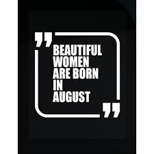 Awesome Sticker Design Amazon Com Prints Express Beautiful Women Are Born In