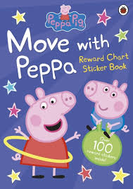 Peppa Pig Move With Peppa Reward Chart Sticker Book By