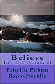 Believe: Franklin, Priscilla: 9781484968055: Amazon.com: Books