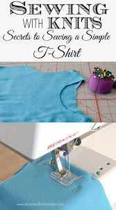 Making Shirts Sewing With Knits Making A T Shirt