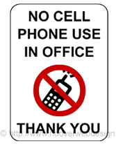Free Printable No Cell Phone Use In Office Temporary Sign