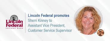 Lincoln Federal Savings Bank - Lincoln Federal promotes Sherri Kinney
