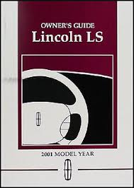 lincoln ls wiring diagram manual original 2001 lincoln ls original owner s manual package