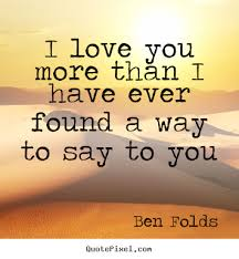 I Love You More Than Quotes Simple I Love You More Than Quotes Amazing 48 I Love You More Than Quotes