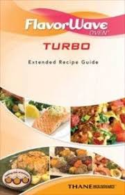Flavorwave Turbo Recipe Book Oven Recipes Convection Oven