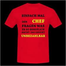 Witzige T Shirt Sprüche Luxus Lustige Sprüche Unbezahlbar Chef T