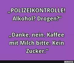 Alkohol Drogen Lustige Bilder Sprüche Witze Echt Lustig
