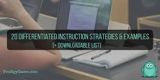 20 Differentiated Instruction Strategies Examples Prodigy