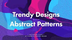 Abstract Patterns Inspiration Creating Trendy Designs With Abstract Patterns In Illustrator