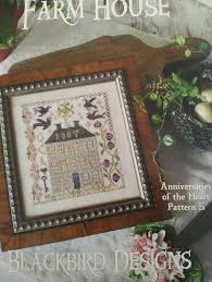 Blackbird Designs Cross Stitch Charts Farm House Anniversaries Of The Heart 5 Blackbird Designs Cross Stitch Chart