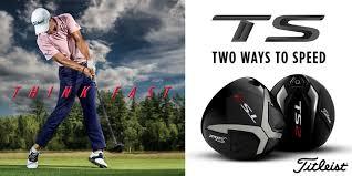 Titleist Ts Driver Fairway Woods The Golf Shop Online Blog