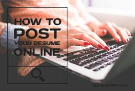 Posting Your Resume Online Tips Where To Park Your Resume Online Effectively Resumeperk Com