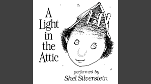 A Light In The Attic Poems List Book Review A Light In The Attic By Shel Silverstein
