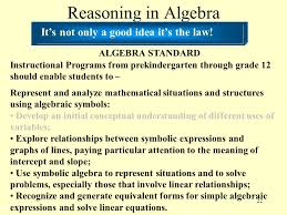 22 reasoning in algebra it s not only a good idea it s the law