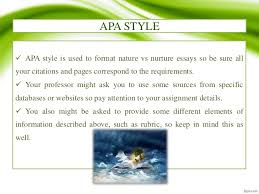 how to write a nature vs nurture essay  accordingly 12 apa style  apa style is used to format nature vs nurture essays